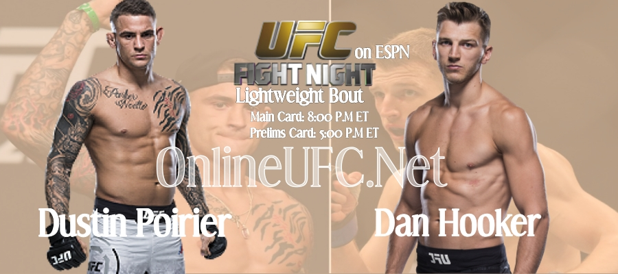 Where to watch Dustin Poirier VS Dan Hooker UFC Fight Live Stream